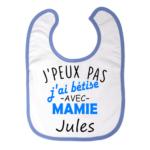 Jpeux-pas-jai-betise-avec-mamie-bavoir-bleu-prenom